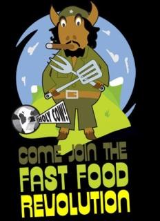 """La imagen de un Che Guevara mitad hombre mitad vaca servía como símbolo de esta """"Revolución de la comida rápida"""""""